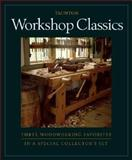 Taunton Workshop Classics, Scott Landis and Jim Tolpin, 1561585696