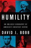 Humility, David J. Bobb, 1595555692