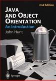 Java and Object Orientation : An Introduction, Hunt, John, 1852335696