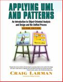 Applying UML and Patterns : An Introduction to Object-Oriented Analysis and Design and the Unified Process, Larman, Craig, 0130925691