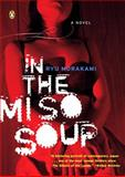 In the Miso Soup, Ryu Murakami, 014303569X