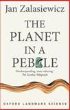 The Planet in a Pebble, Jan Zalasiewicz, 0199645698