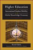 Higher Education and International Student Mobility in the Global Knowledge Economy, Gürüz, Kemal, 143843569X