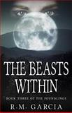 The Beasts Within, R Garcia, 1475205694