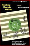 Meeting Dennis Wilson - Complete Edition, Max Shenk, 1494325691