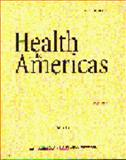Health in the Americas : 1998 Edition, Pan American Health Organization Staff, 9275115699