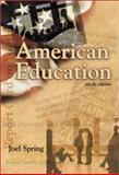 American Education, Spring, Joel H., 0072295694