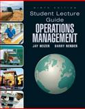 Lecture Guide for Operations Management, Heizer, Jay and Render, Barry, 0136025692