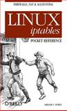 Linux Iptables Pocket Reference, Purdy, Gregor N., 0596005695