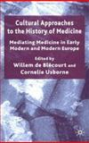 Cultural Approaches to the History of Medicine 9781403915696