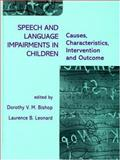 Speech and Language Impairments in Children : Causes, Characteristics, Intervention and Outcome, , 0863775691