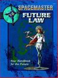 Future Law, Robert J. Defendi, 1558065695