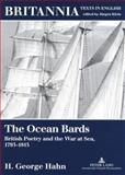 The Ocean Bards : British Poetry and the War at Sea, 1793-1815, Hahn, H. George, 3631335695
