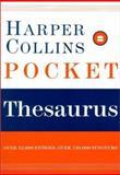 HarperCollins Pocket Thesaurus, HarperCollins Publishers Ltd. Staff, 006008569X
