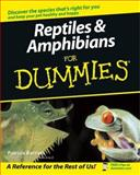Reptiles and Amphibians for Dummies, Patricia M. Bartlett, 0764525697
