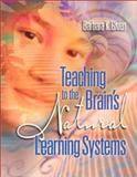 Teaching to the Brain's Natural Learning Systems, Given, Barbara K., 0871205696