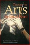 Teaching the Arts Behind Bars, , 1555535690