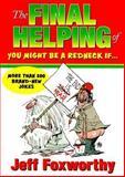 The Final Helping, Jeff Foxworthy, 1563525690
