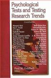 Psychological Tests and Testing Research Trends, Goldfarb, Paul M., 1600215696