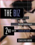 The Biz : The Basic Business, Legal, and Financial Aspects of the Film Industry, Moore, Schuyler M., 187950569X
