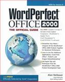 WordPerfect Office 2000 : The Official Guide, Neibauer, Alan, 0078825695