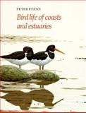 Bird Life of Coasts and Estuaries, Ferns, Peter N., 0521345693
