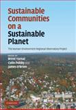 Sustainable Communities on a Sustainable Planet : The Human-Environment Regional Observatory Project, , 0521895693