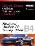 ASE Test Prep Series -- Collision Repair/Refinish (B4) : Structural Analysis and Damage Repair, Delmar Publishers Staff, 0766805697