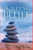 Building Belief, Chad V. Meister, 0801065690