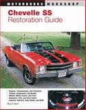 Chevelle SS Restoration Guide, 1964-1972, Paul A. Herd, 0879385693