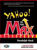 Yahoo! to the Max, Randolph Hock, 0910965692