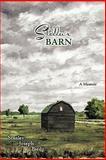 Stella's BARN, Stanley Joseph Bieda, 1456765698