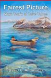 Fairest Picture -- Mark Twain at Lake Tahoe, David Antonucci, 146376569X