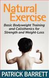 Natural Exercise, Patrick Barrett, 1467965693