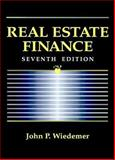 Real Estate Finance, Wiedemer, John P., 0131855700