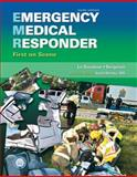 Emergency Medical Responder : First on Scene, Le Baudour, Chris and Bergeron, J. David, 0135125707