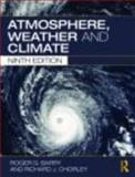 Atmosphere, Weather and Climate, Barry, Roger G. and Chorley, Richard J., 0415465702