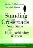 Standing at the Crossroads, Marian N. Ruderman and Patricia J. Ohlott, 0787955701