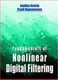 Fundamentals of Nonlinear Digital Filtering 9780849325700