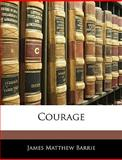 Courage, J. M. Barrie, 1141415704