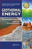 Geothermal Energy : Renewable Energy and the Environment, , 1420075705