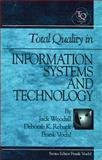 Total Quality in Information Systems and Technology, Woodall, Jack and Rebuck, Deborah K., 1884015700