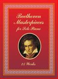 Beethoven Masterpieces for Solo Piano, Ludwig van Beethoven, 0486435709