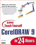 Teach Yourself CorelDRAW 9 in 24 Hours, Karlins, Dave and Mikulecky, Paul, 067231570X