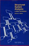 Structured System Analysis : A New Technique, Medina, Barbara F., 0677055706