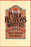 The Public Relations Writer's Handbook, Aronson, Merry and Spetner, Don, 0787945706
