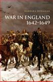 War in England 1642-1649, Donagan, Barbara, 0199565708