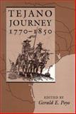Tejano Journey, 1770-1850, , 0292765703
