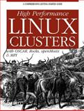 High Performance Linux Clusters : With OSCAR, Rocks, openMosix, and MPI, Sloan, Joseph D., 0596005709