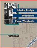 Interior Design Practicum Exam Workbook, Pamela E.B Henley, 0912045701